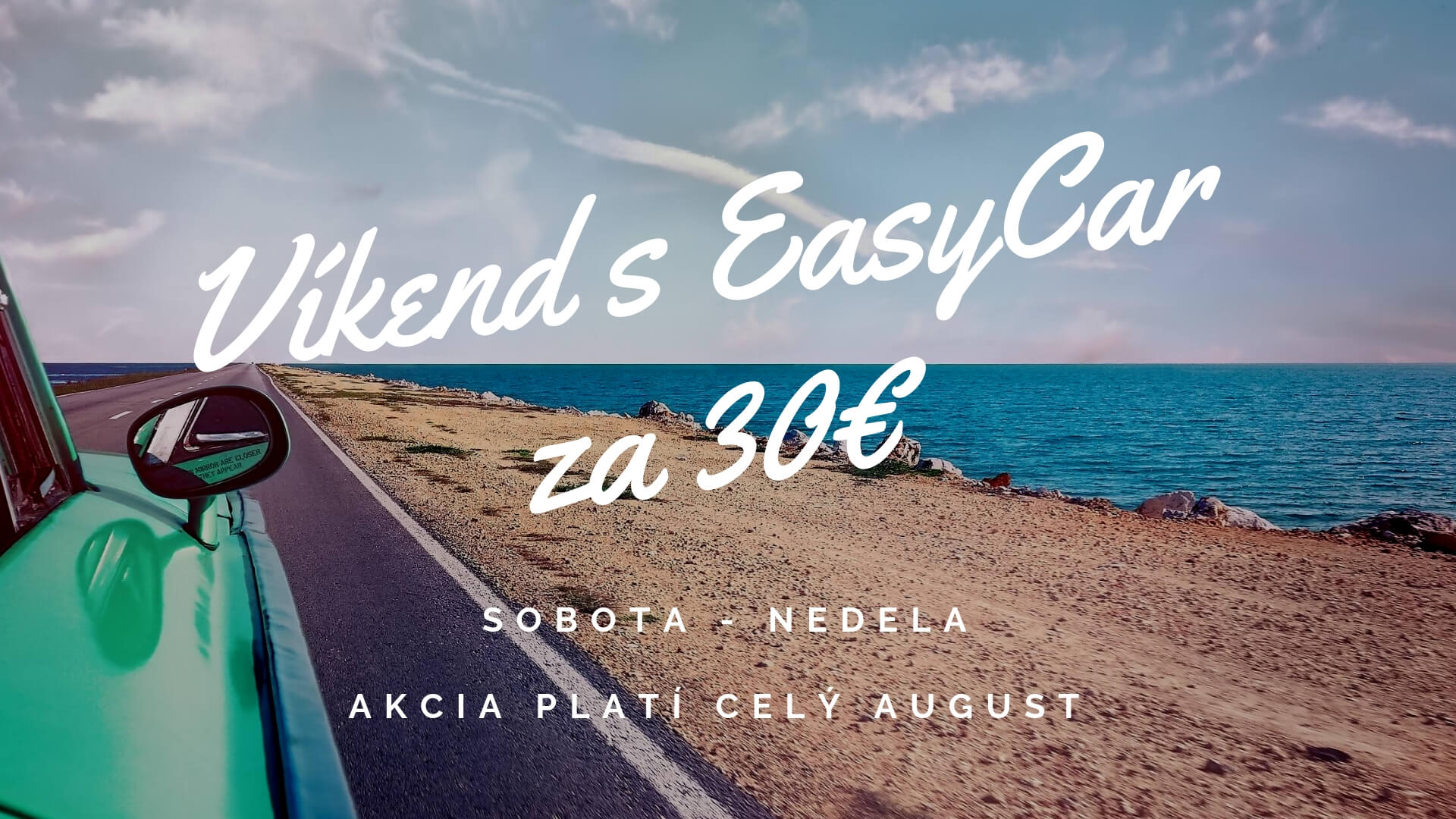 30 vikend s easycar easycar sk